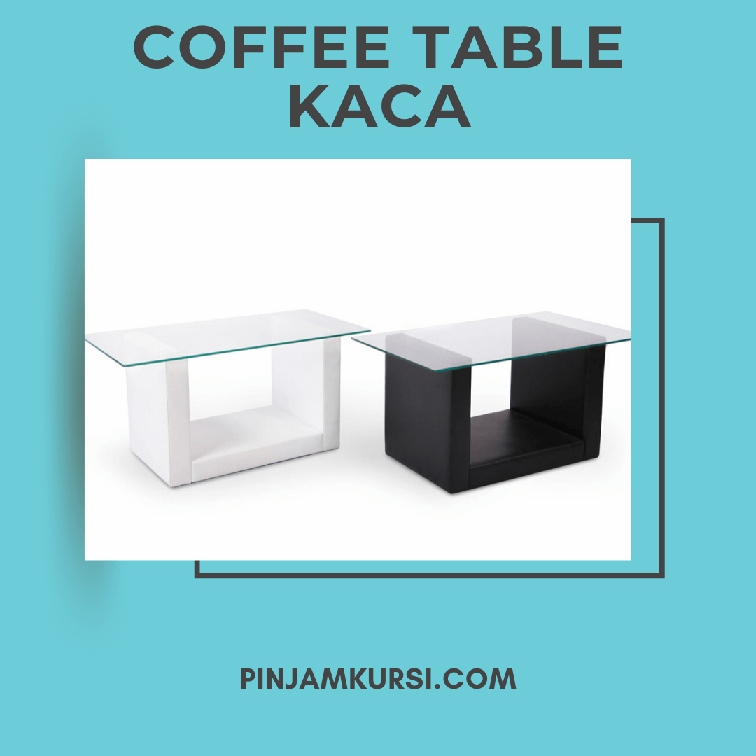 sewa coffee table kaca